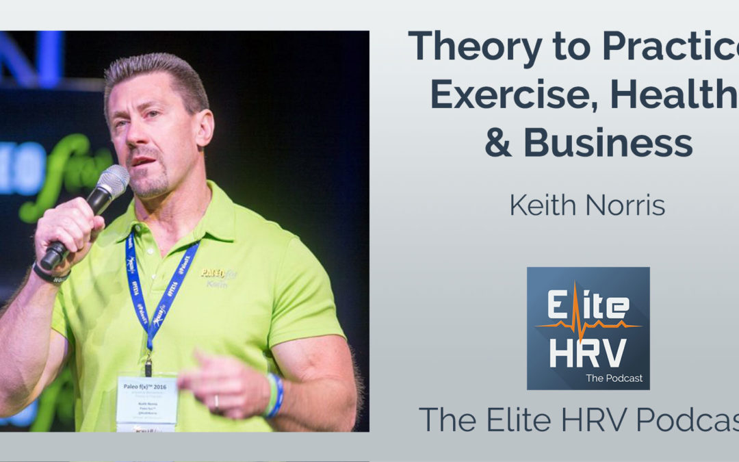 Theory to Practice with Keith Norris